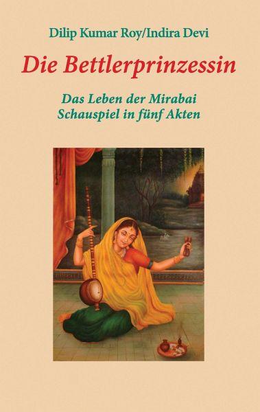 Dilip Kumar, Indira Devi Die Bettlerprinzessin