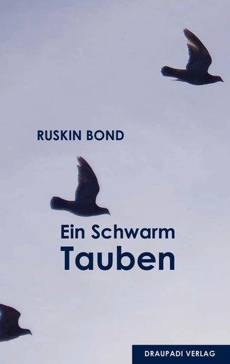 Ruskin Bond Ein Schwarm Tauben