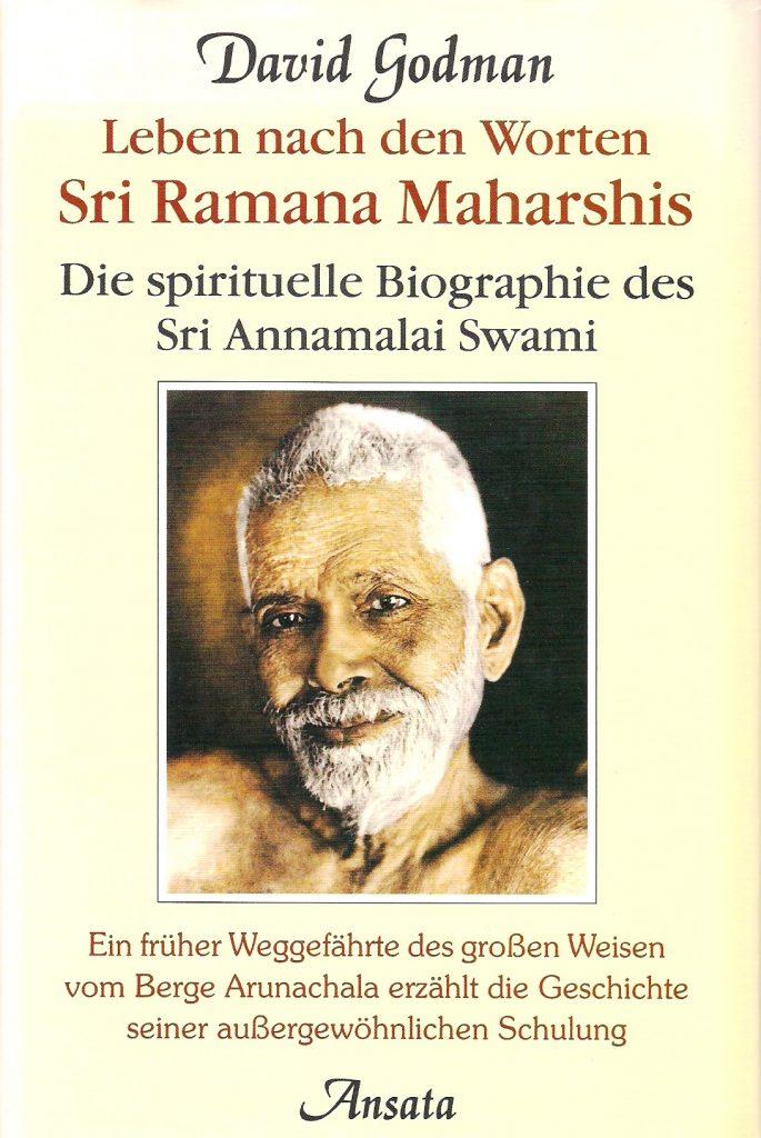 David Godman Leben nach den Worten Sri Ramana Maharshis