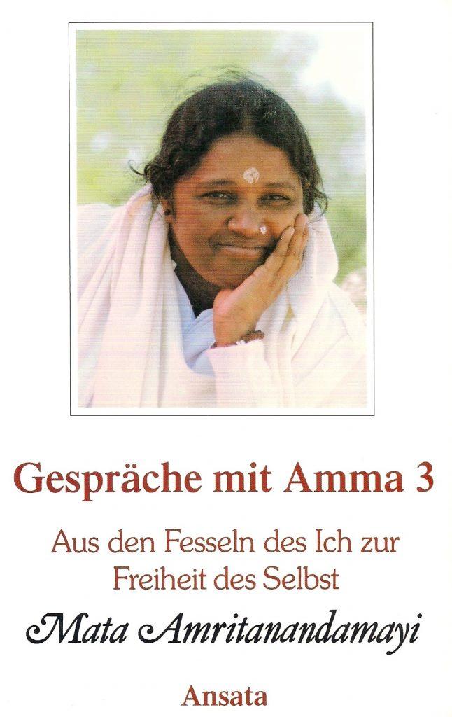 Mata Amritanandamayi Gespräche mit Amma 3