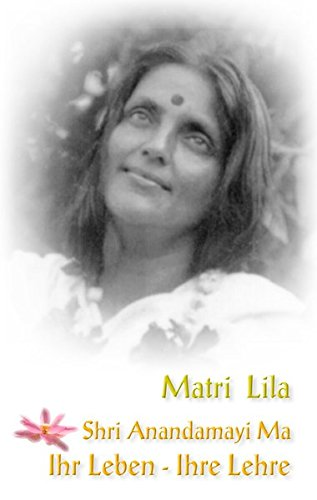 Matri Lila Shri Anandamayi Ma